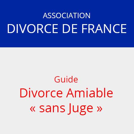 guide divorce amiable sans juge 158 pages association divorce france. Black Bedroom Furniture Sets. Home Design Ideas